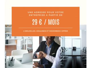 Domiciliation d'entreprise à Bruxelles et en Flandre à partir de 29 / mois